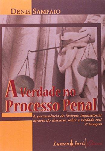 Verdade no Processo Penal, A, livro de Dênis Sampaio