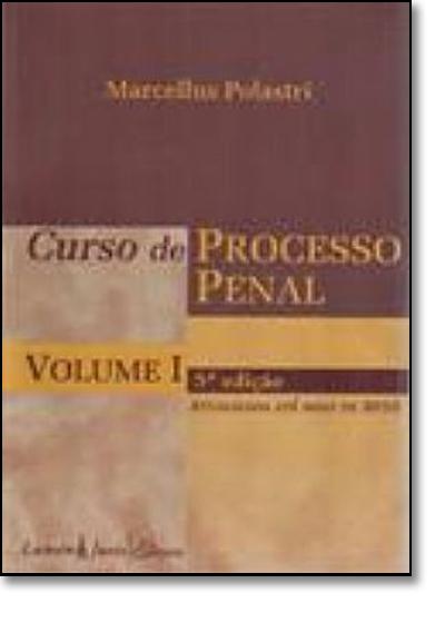 Curso de Processo Penal - Vol.1, livro de Marcellus Polastri Lima