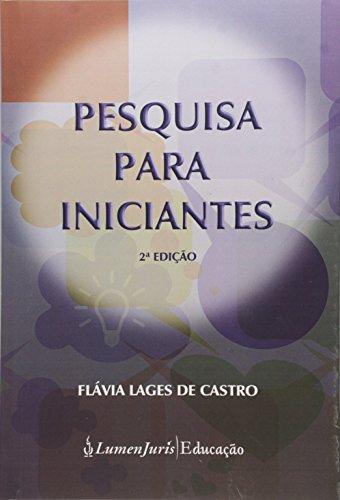Pesquisa para Iniciantes, livro de Flávia Lages de Castro