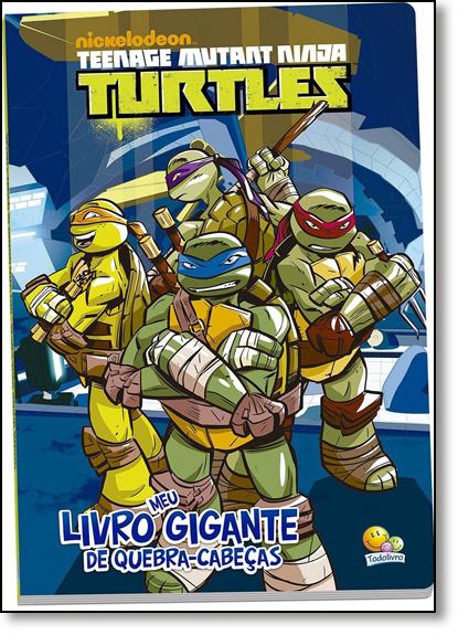 Teenage Mutant Ninja Turtles: Meu Livro Gigante de Quebra-cabeça, livro de Nickelodeon