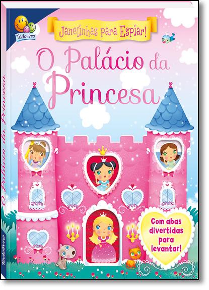 Janelinhas Para Espiar: o Palácio da Princesa, livro de Igloo Books Ltd