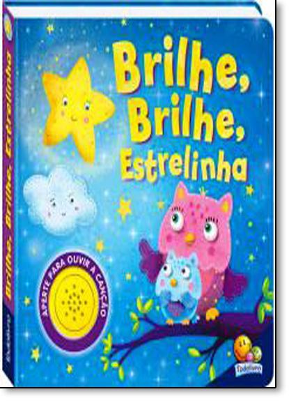 Brilhe, Brilhe Estrelinha - Coleção Canções Infantis, livro de Igloo Books Ltd