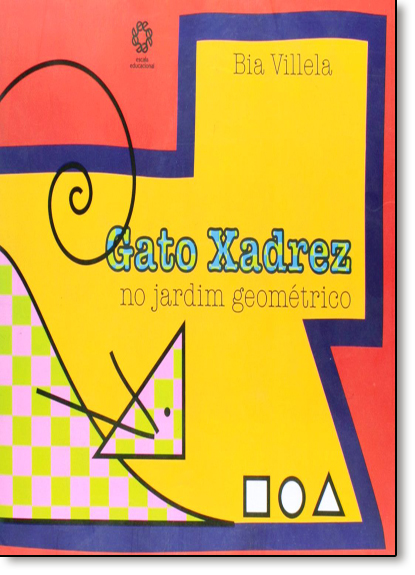 Gato Xadrez no Jardim Geométrico, livro de Bia Villela