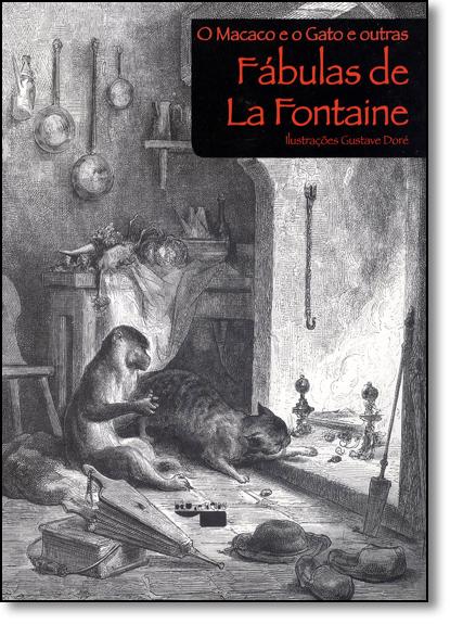 Macaco e o Gato e Outras Fábulas de La Fontaine, O, livro de Jean de la Fontaine