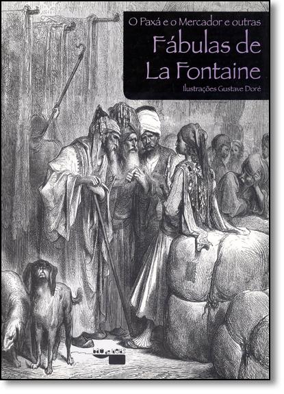 Paxá e o Mercador e Outras Fábulas de La Fontaine, O, livro de Jean de la Fontaine