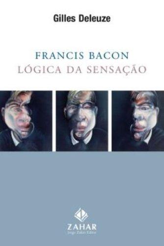 Francis Bacon: lógica da sensação, livro de Gilles Deleuze