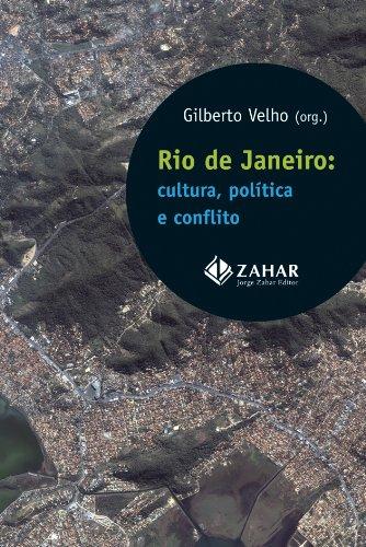 Rio de Janeiro: cultura, política e conflito, livro de Gilberto Velho