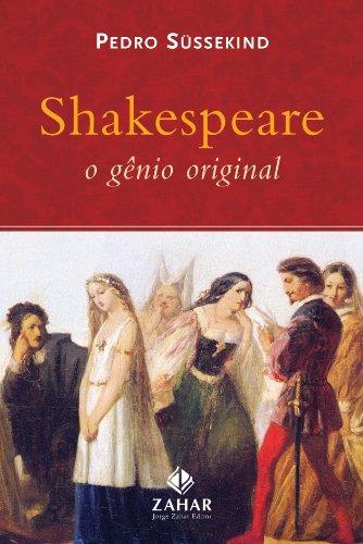 Shakespeare, o gênio original, livro de Pedro Süssekind