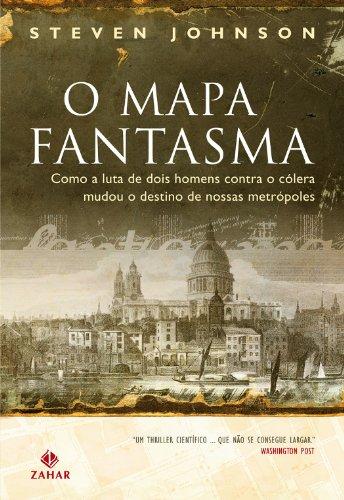 O Mapa Fantasma, livro de Steven Johnson