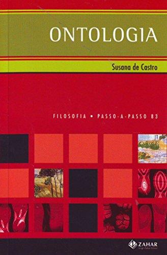 Ontologia. Coleção Passo-a-Passo Filosofia, livro de Susana de Castro