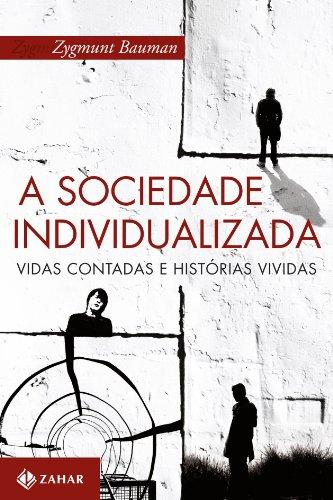 A Sociedade Individualizada, livro de Zygmunt Bauman