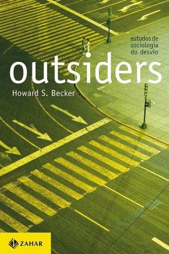 Outsiders: estudos de sociologia do desvio, livro de Howard S. Becker