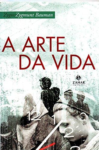 A Arte Da Vida, livro de Zygmunt Bauman
