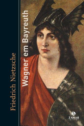 Wagner Em Bayreuth. Coleção Estéticas, livro de Friedrich Nietzsche