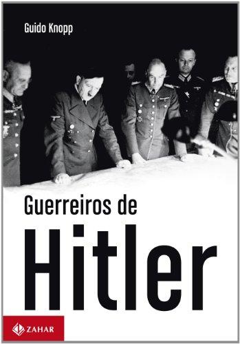 Guerreiros de Hitler, livro de Guido Knopp