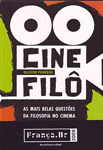 Cinefilô - As mais belas questões da filosofia no cinema, livro de Ollivier Pourriol