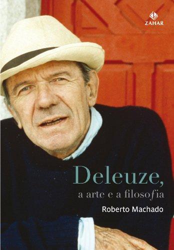 Deleuze, a arte e a filosofia, livro de Roberto Machado