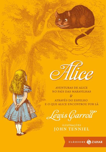 Alice - Coleção Clássicos Zahar, livro de Lewis Carroll