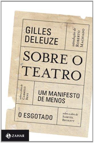 Sobre O Teatro. Coleção Estéticas, livro de Gilles Deleuze