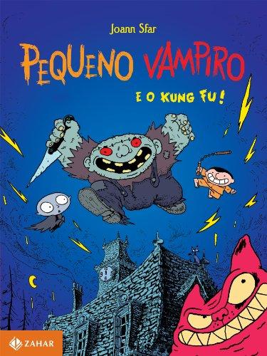 Pequeno vampiro e o kung fu, livro de Joann Sfar