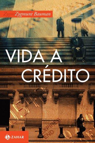 Vida A Crédito, livro de Zygmunt Bauman