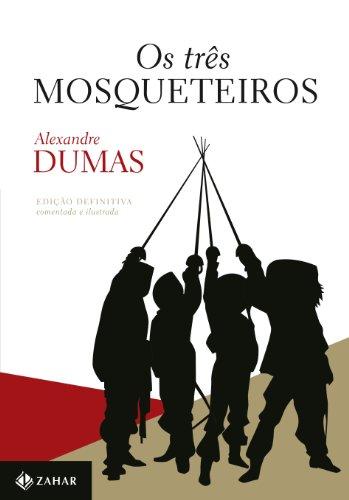 Os Três Mosqueteiros - Coleção Clássicos Zahar, livro de Alexandre Dumas