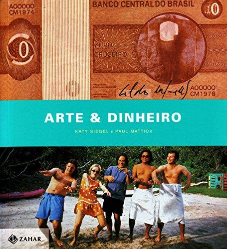 Arte e Dinheiro, livro de Katy Siegel, Paul Mattick