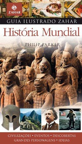 Guia ilustrado Zahar de história mundial, livro de Philip Parker