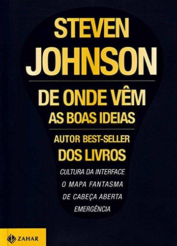 De onde vêm as boas ideias, livro de Steven Johnson