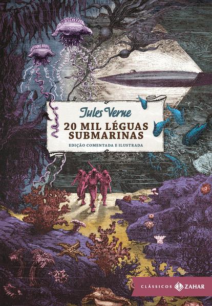 20 Mil Léguas Submarinas - Coleção Clássicos Zahar, livro de Júles Verne