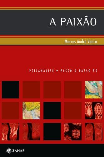 A paixão, livro de Marcus André Vieira