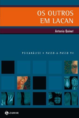 Os outros em Lacan, livro de Antonio Quinet