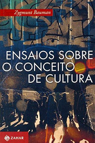 Ensaios Sobre O Conceito De Cultura, livro de Zygmunt Bauman