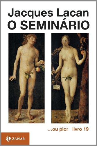 O Seminário, livro 19 - ...Ou Pior, livro de Jacques Lacan