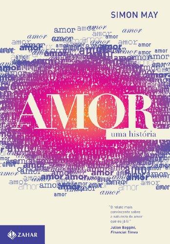 Amor - Uma história, livro de Simon May