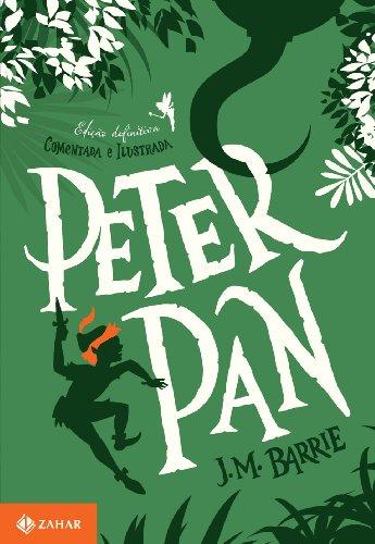 Peter Pan - Coleção Clássicos Zahar, livro de James Matthew Barrie