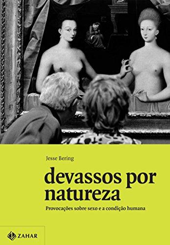 Devassos por natureza, livro de Jesse Bering