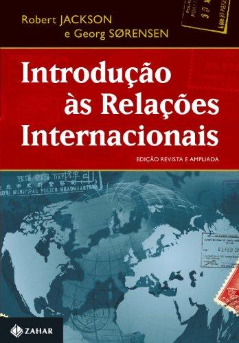Introdução Às Relações Internacionais. Teorias E Abordagens, livro de Robert Jackson, Georg Sorensen