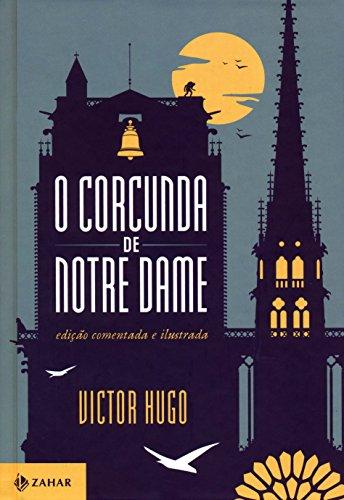 O Corcunda de Notre Dame - Coleção Clássicos Zahar, livro de Victor Hugo