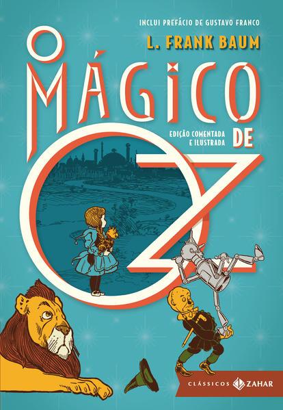 O Mágico de Oz - Coleção Clássicos Zahar, livro de L. Frank Baum