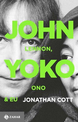 John Lennon, Yoko Ono & eu, livro de Jonathan Cott