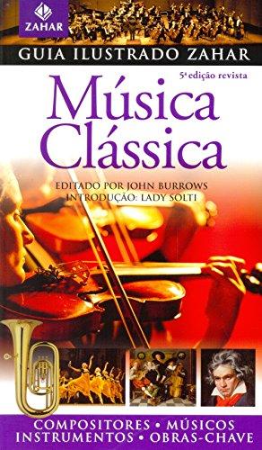 Guia Ilustrado Zahar de Música Clássica, livro de John Burrows