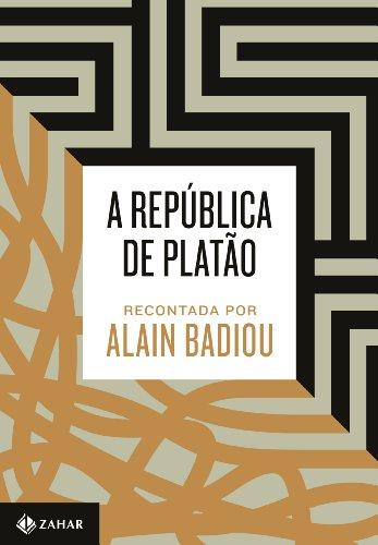 A República de Platão recontada por Alain Badiou, livro de Alain Badiou