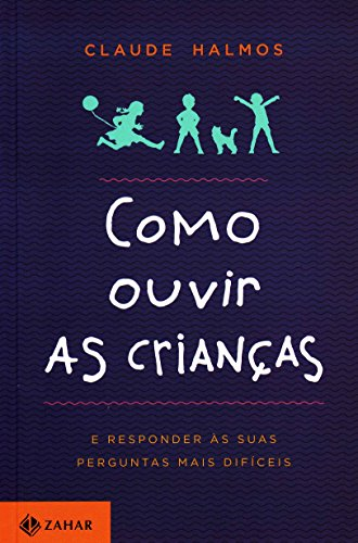 Como Ouvir as Crianças, livro de Claude Halmos