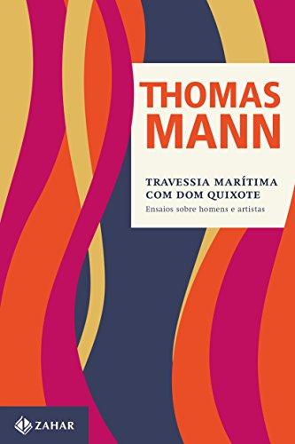Travessia Marítima Com Dom Quixote, livro de Thomas Mann