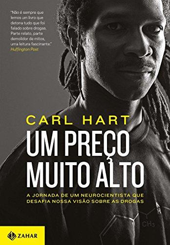 Um Preço Muito Alto, livro de Carl Hart