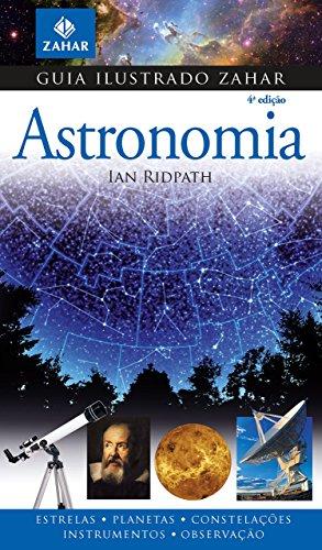 Guia Ilustrado Zahar de Astronomia, livro de Ian Ridpath
