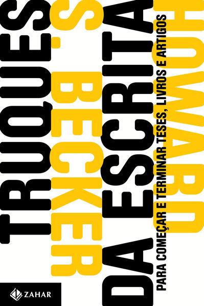 Truques da Escrita, livro de Howard S. Becker