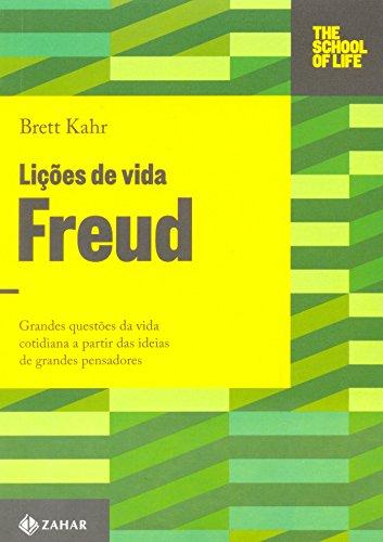 Lições de vida: Freud, livro de Brett Kahr