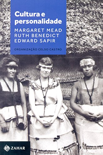 Cultura e Personalidade, livro de Margaret Mead, Ruth Benedict, Edward Sapir